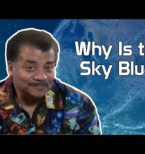 Neil deGrasse Tyson Explains Why The Sky Is Blue