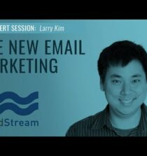 The New Email Marketing – Larry Kim