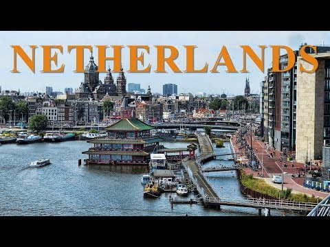 10 Best Places to Visit in the Netherlands – Netherlands Travel Guide