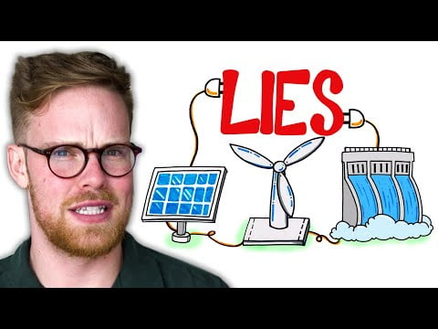 The Biggest Lie About Renewable Energy