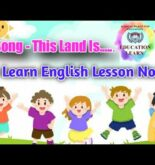 The Song- This Land Is…… ( We Learn English Lesson No 59 ) #EducationLearn