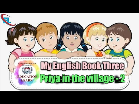 My English book Three  Priya in the Village-2  #EducationLearn