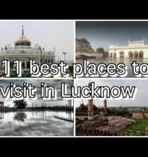 11 best places to visit at Lucknow travelling with allen guide