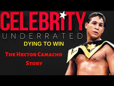 Celebrity Underrated – The Hector Camacho Story