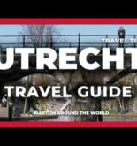 UTRECHT TRAVEL GUIDE – Utrecht Travel in 7 minutes Guide – The Netherlands