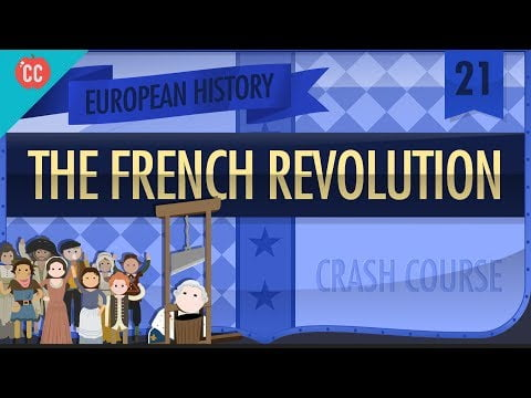 The French Revolution: Crash Course European History #21