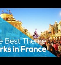 THE BEST THEME PARKS IN FRANCE / HOLYDAYS / WHYGO / TRAVELLING