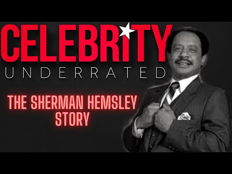 Celebrity Underrated – The Sherman Hemsley Story