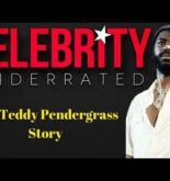 Celebrity Underrated – The Teddy Pendergrass Story