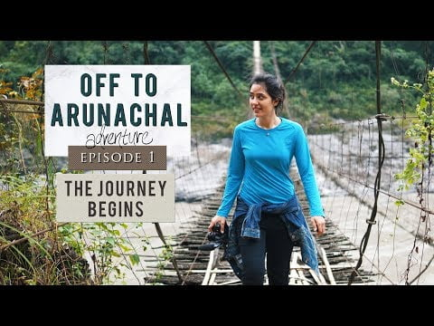 Ep 1| Travelling through North East India | Off To Arunachal | The Journey Begins | Pasighat