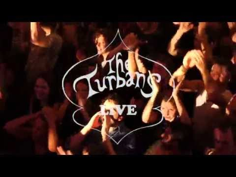 The Turbans Live (best travelling band in the world!)
