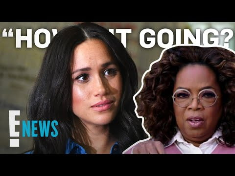 What Meghan Markle Texted Oprah as Tell-All Was Airing | E! News