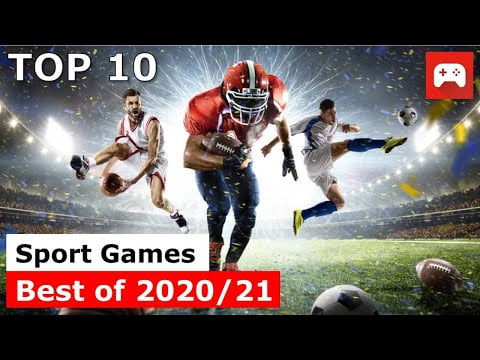 Top 10 | Best Sports Games | 2020 & 2021 | PC, PS4, PS5, xBox One, xBox Serias X