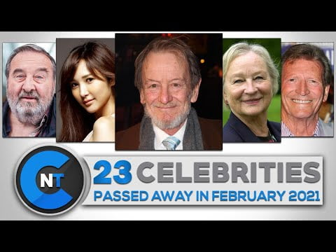 List of Celebrities Who Passed Away In FEBRUARY 2021 | Latest Celebrity News 2021 (Breaking News)