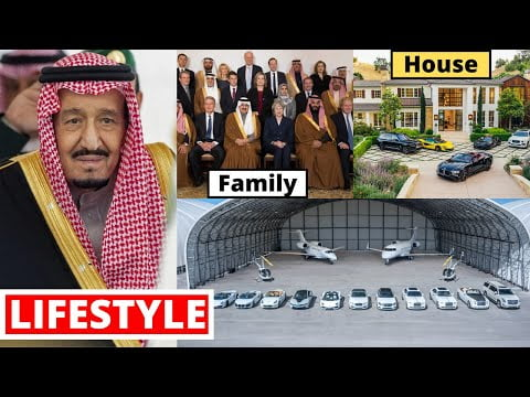 Salman Bin Abdulaziz Al Saud Lifestyle 2021, Income, House, Cars, Net Worth, Wife,Daughter&Biography
