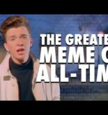 "The Story of the Best Meme EVER: ""Never Gonna Give You Up"" & Rickrolling"