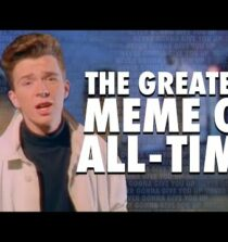 """The Story of the Best Meme EVER: """"Never Gonna Give You Up"""" & Rickrolling"""