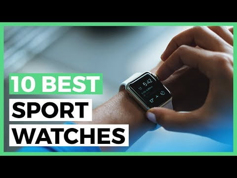 10 Best Sports Watches in 2020 – What is the Best Smartwatch for Fitness?
