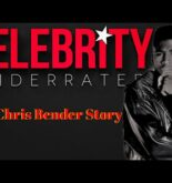 Celebrity Underrated – The Chris Bender Story