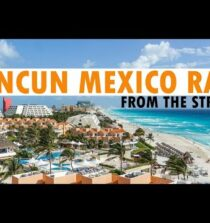Cancun Raw Travel Vlogs | Travel Video Cancun Raw | Air Land And Sea Travel Network