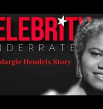 Celebrity Underrated – The Margie Hendrix Story