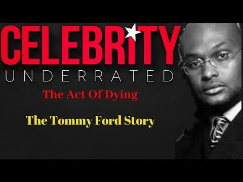 Celebrity Underrated – The Tommy Ford Story