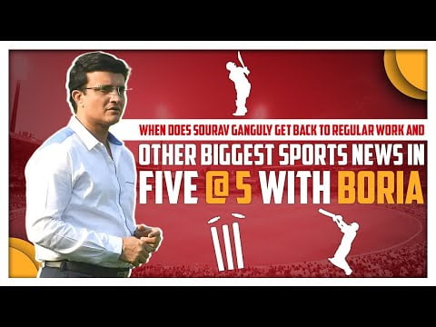 Sports News   Sourav Ganguly will resume work soon?   Five @ 5   Sports Today