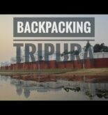 Tripura Backpacking and Solo Travel Guide