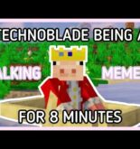 Technoblade, But He's Being a Walking Meme For 8 Minutes