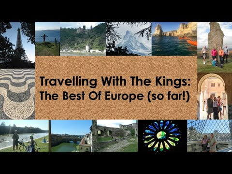 Travelling With The Kings: The Best of Europe (so far!)