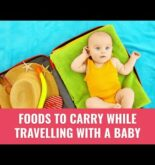 5 Foods To Carry While Travelling With A Baby | Best Travel Snacks For Kids