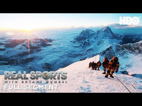 Glory or Death: Climbing Mount Everest (Full Segment) | Real Sports w/ Bryant Gumbel | HBO