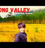 Dong Valley/ land of earliest sunrise in india, Anjaw district Arunachal Pradedesh/northeast india