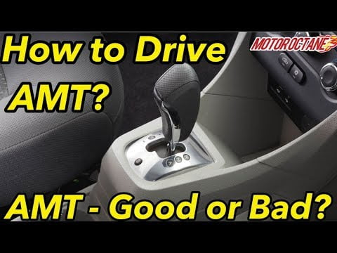 AMT – Good or Bad? How to Drive AMT in Hindi | Most Detailed | MotorOctane