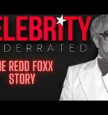 Celebrity Underrated – The Redd Foxx Story