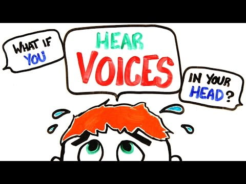 What If You Hear Voices In Your Head?