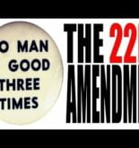 The 22nd Amendment Explained: The Constitution for Dummies Series