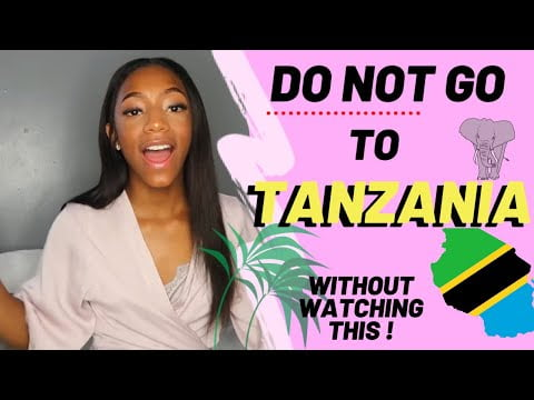 🇹🇿 Watch this BEFORE travelling to Tanzania  | DO'S and DON'T ❌ Tanzanian Youtuber