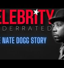 Celebrity Underrated – The Nate Dogg Story