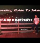 Travelling Guide to Jakarta | The Travelling Mantra