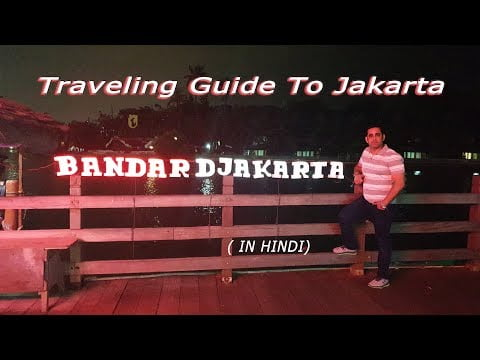 Travelling Guide to Jakarta   The Travelling Mantra