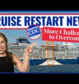 MAJOR CRUISE NEWS & CDC UPDATE  – Will Cruise Restarts Go as Planned?