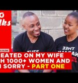 I cheated on my wife with over 1000 women and I regret it | Part 1| Tuko Talks