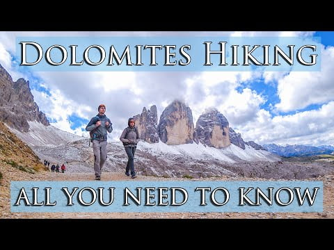 HIKING and TRAVELLING in DOLOMITES ALL YOU NEED TO KNOW | Best trails, weather, public transport