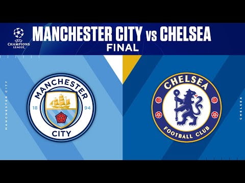 Manchester City vs Chelsea: Champions League Final Preview | UCL on CBS Sports