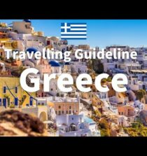 Greece Travel Guide – Greece | Travel at home|Travelling Guideline