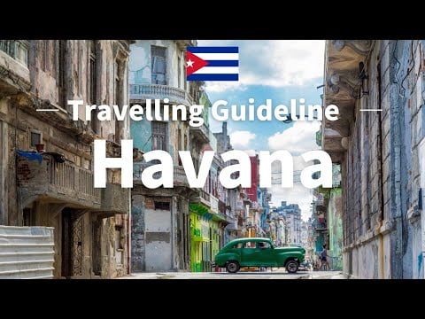 Havana Travel Guide – Cuba Travel | Travel at home|Travelling Guideline