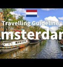 Amsterdam Travel Guide – Amsterdam | Netherlands Travel | Travel at home|Travelling Guideline
