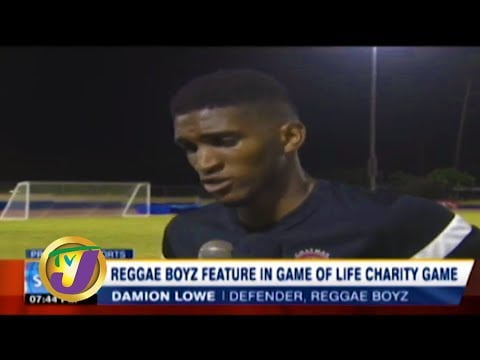 TVJ Sports News: Reggae Boyz Feature in Game of Life Charity Match – January 12 2020
