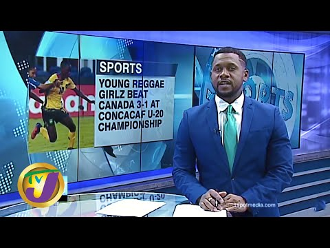 TVJ Sports News | Young Reggae Girlz Secure Historic Win over Canada